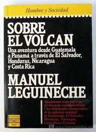 """Sobre el volcán. """"Obra recomendada en la selección bibliográfica sobre el periodista y escritor Manuel Leguineche"""""""