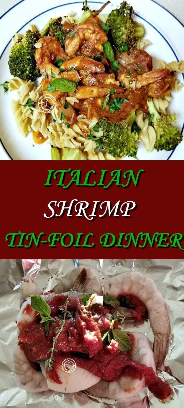 The dinner with Italian shrimp leaves is quick and easy to prepare. Place the ingredients …   – Foil Pack Recipes