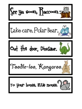 Goodbye Rhymes are an interactive visual to help kids recognize the rhythm, patterns, and rhyming words. Post these next to your door and recite them before you leave :) 2 more similar pages.