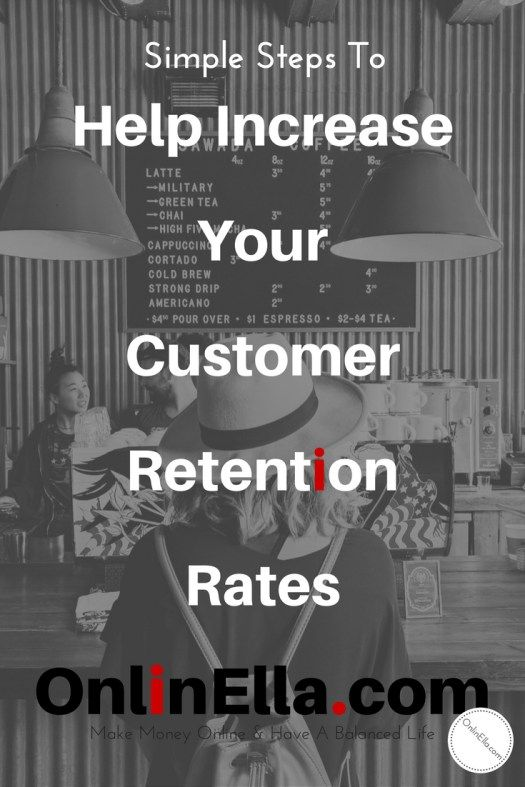 Simple Steps To Help Increase Your Customer Retention Rate