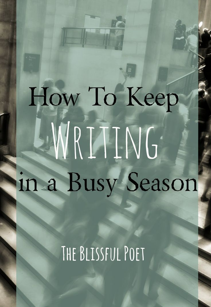 How to keep writing in a busy season. #nano