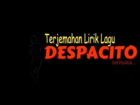 """FLORESPOS.ID mencoba 'menerjemahkan' kembali lirik asli lagu """"Despacito"""" ke dalam teks dan konteks bahasa Indonesia sebagai bahan pertimbangan bagi pembaca."""