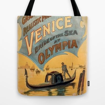Vintage theatrical poster for Imre Kiralfy's production of Venice Bride of the Sea at Olympia Tote Bag by RQ Designs (Retro Quotes) - $22.00