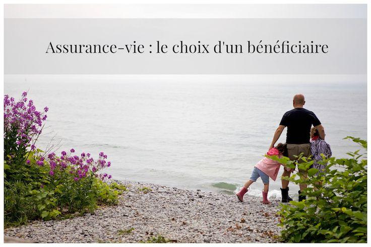 Identifier le bon bénéficiaire de votre assurance-vie : un aspect souvent négligé après une séparation, un divorce ou une nouvelle union!