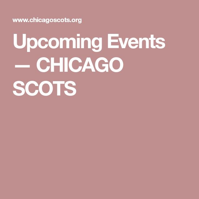 Upcoming Events — CHICAGO SCOTS