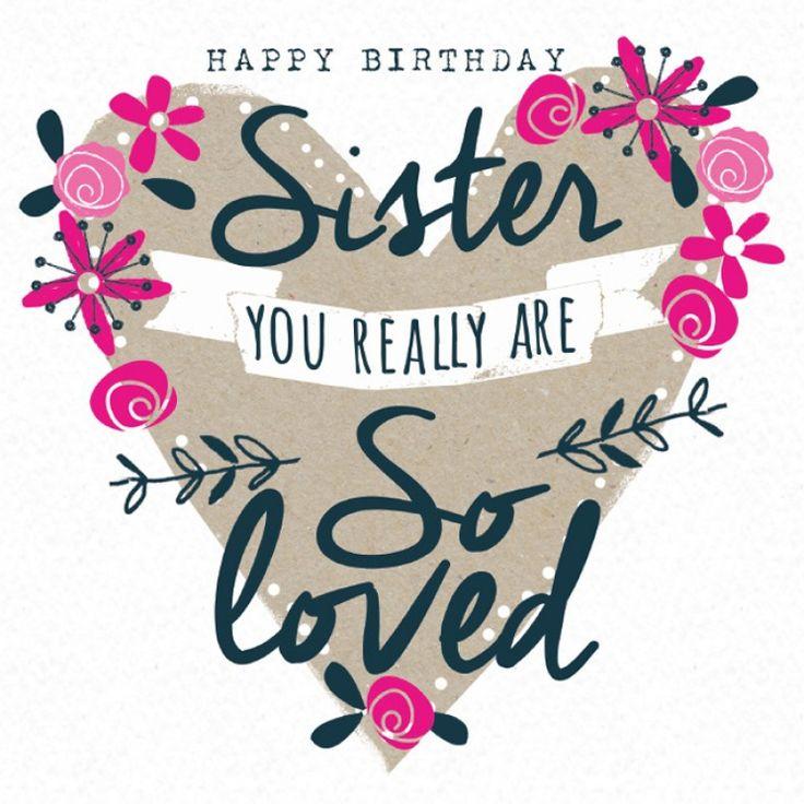 Big Birthday Quotes: Best 25+ Happy Birthday Sister Ideas On Pinterest