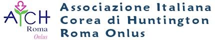 Fondata nel 1989 e legalmente costituita il 7 maggio 1998, l'Associazione Italiana Còrea di Huntington di Roma Onlus (AICH-Roma Onlus) è una associazione di volontariato iscritta nel Registro regionale delle organizzazioni di volontariato del Lazio con decreto del Presidente della Giunta regionale n. 984 del 7/7/1999 ed opera a livello nazionale a favore di individui e famiglie colpiti dalla malattia.