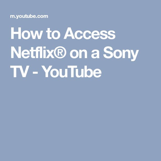 how to get netflix on tv sony