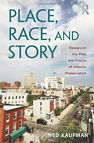 Place, Race, and Story: Essays on the Past and Future of ... https://www.amazon.com/dp/0415965403/ref=cm_sw_r_pi_dp_x_tIjNybVXBN68P