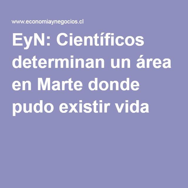 EyN: Científicos determinan un área en Marte donde pudo existir vida