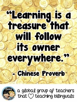 TEACHER QUOTE: Learning is a treasure that will follow its owner everywhere - Chinese Proverb