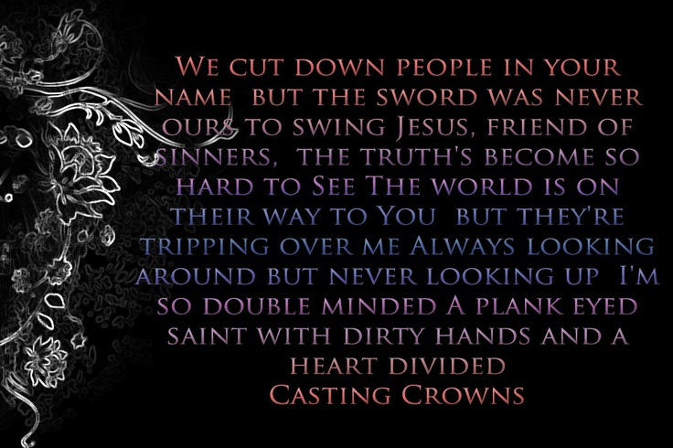 Jesus, Friend Of Sinners (Lyrics) + Casting Crowns