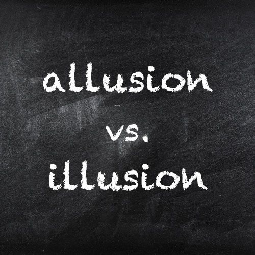 """The similar spellings and pronunciations of allusion and illusion can cause even seasoned writers to second-guess their choice of words. Today we will examine and clarify the differences between these two terms. An allusion is a reference, direct or implied, to something or someone. Allusions are often found in books, songs, TV shows, and movies. For instance, the title of Aldous Huxley's classic novel Brave New World is allusion to a work by William Shakespeare; the phrase """"brave new…"""