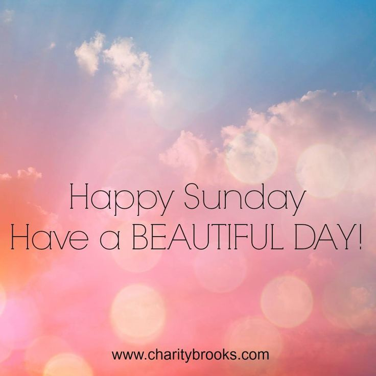 Happy Sunday Friends! Have a Happy Day! #happysunday