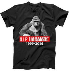 RIP Harambe Gorilla Cincinnati Zoo T-Shirt Show your support towards this horrible shooting at the Cincinnati Zoo in Ohio united states. The Gorilla name is Harambe who was killed recently on 05/28/2016. He was born in 1999 through 2016. Show your respects with this RIP Harambe Gorilla design available on all your favorite styles and colors. Rest In Peace Harambe!