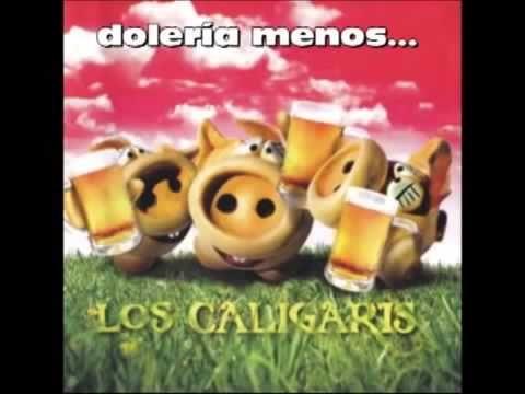 Los caligaris - Doleria Menos