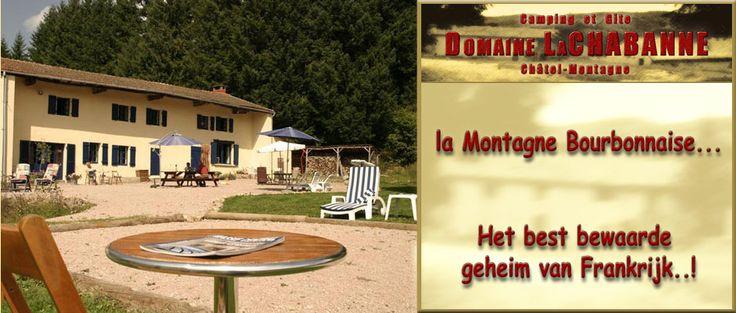 Domaine la Chabanne    Domaine la Chabanne is een voormalige boerderij en ligt ongeveer 5 km van het plaatsje Châtel-Montagne in het departement Allier in de Auvergne.