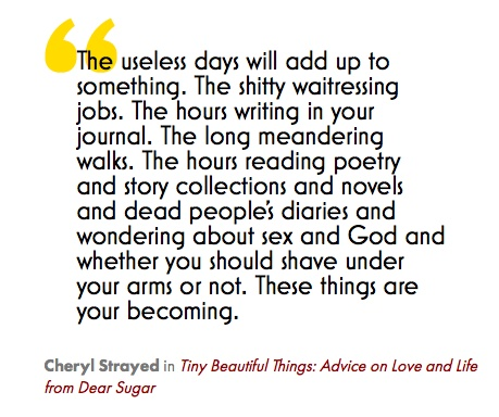 "Daily Literary Jukebox Quote (a Maria Popova project) by Cheryl Strayed, exerpted from ""Tiny Beautiful Things, Advice on Love and Life from Dear Sugar"". http://literaryjukebox.brainpickings.org/post/37191541278 Read Dear Sugar #64: http://therumpus.net/2011/02/dear-sugar-the-rumpus-advice-column-64/ Or let it be read to you by Cheryl Strayed: http://ww2.kqed.org/arts/2012/08/03/tiny_beautiful_things/"