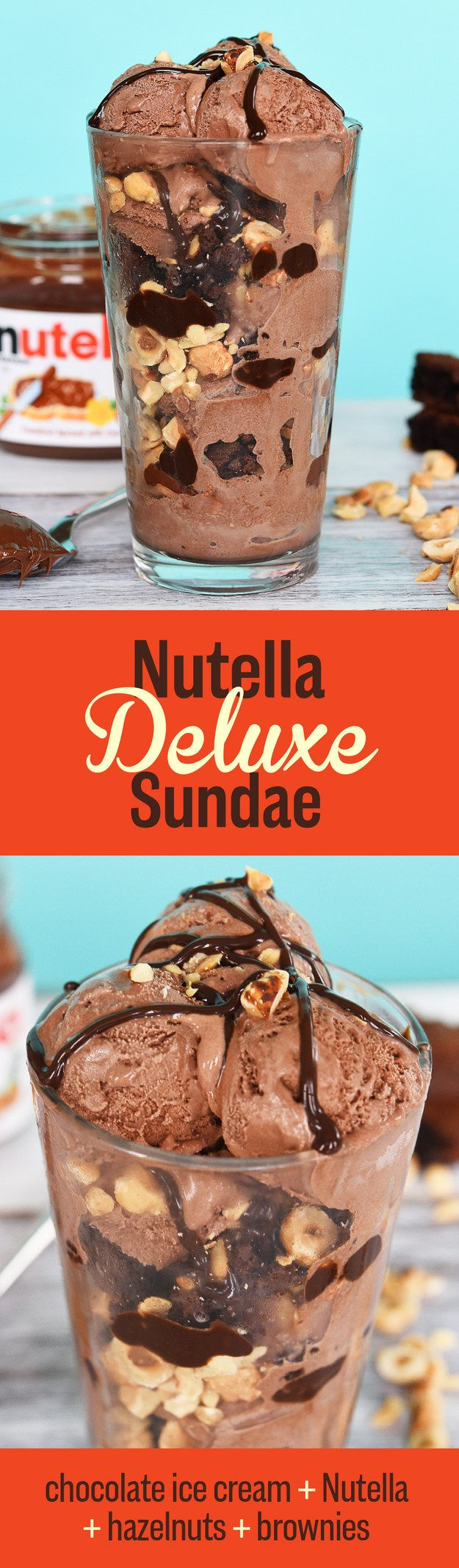 Nutella Deluxe Sundae | These Ice Cream Sundaes Will Change Your Life. just minus the nutella.
