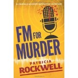 FM For Murder: A Pamela Barnes acoustic mystery (Paperback)By Patricia Rockwell