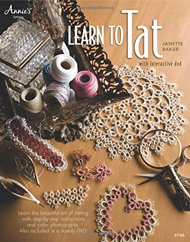 LEARN TO TAT WITH DVD: Amazon.de: CONNIE ELLISON: Fremdsprachige Bücher