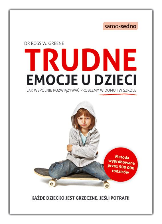 """""""Trudne emocje u dzieci"""" poradnik od SAMO SEDNO"""