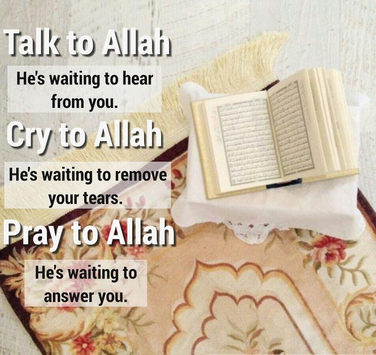Talk to Allah(s.w.t )
