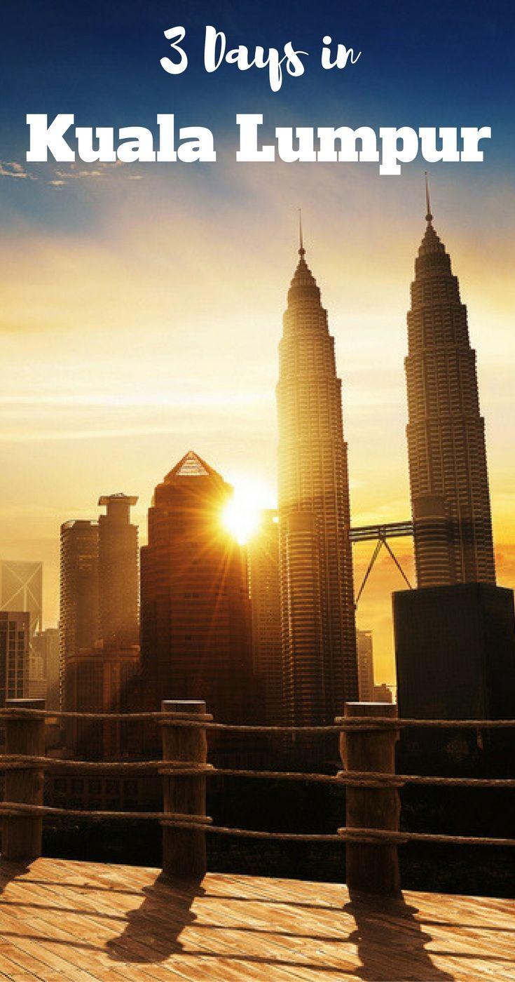 Places to see in Kuala Lumpur in 3 days. Malaysia, Asia. Petronas Towers.