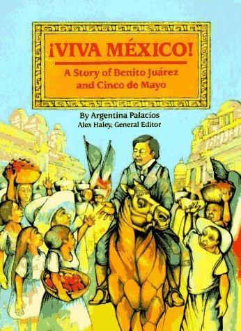 Viva México! by Argentina Palacios, 32 pgs