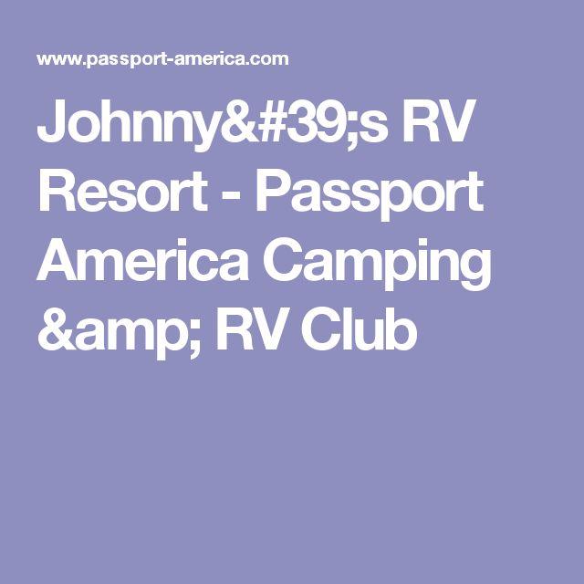 Johnny's RV Resort - Passport America Camping & RV Club