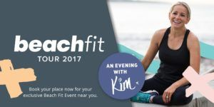 Join me for an evening on my 'Beach Fit' Australian & New Zealand Tour!
