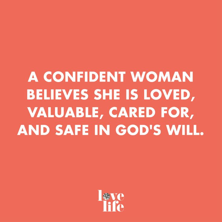 You are loved, valuable, cared for and & safe in God's will.