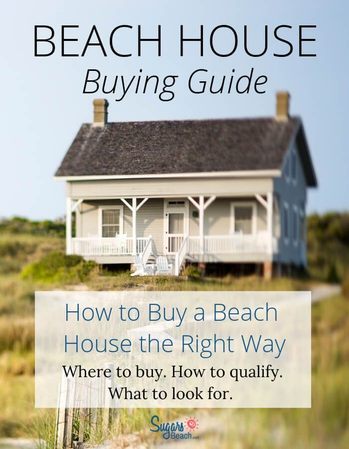 Buying A Second Home At The Beach How To Buy A Beach House The Right Way In 2020 Beach House Kitchens Beach Cottages Beach House