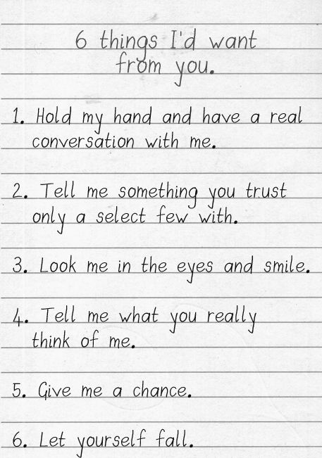 6 things I'd want from you.