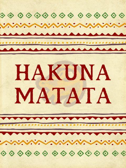 The 25 best hakuna matata ideas on pinterest lion king hakuna matata hakuna matata quotes - Signification hakuna matata ...