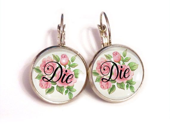 die earrings, pastel goth, creepy cute, aesthetic inapprpriate jewelry, tumblr art, curse quote cabochon leverbacks