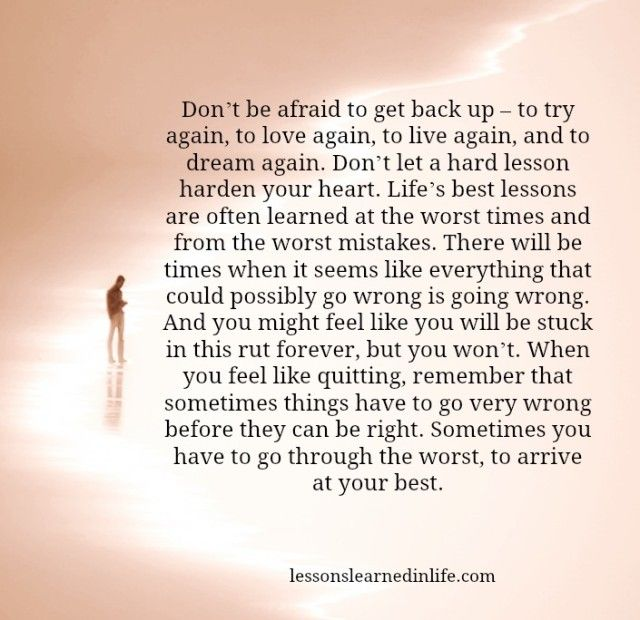 Lessons Learned in Life | Get back up.