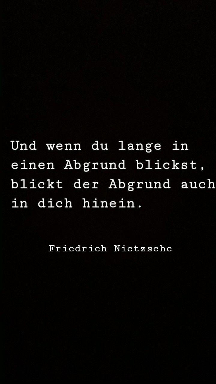 Quando Voce Olha Muito Tempo Para Um Abismo O Abismo Olha Para Voce Zitate Friedrich Nietzsche Spruche