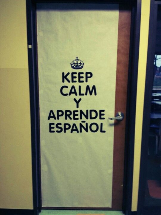 Spanish classroom door decoration.   Traced the crown, colored it black, and bought black letters.  Super easy!
