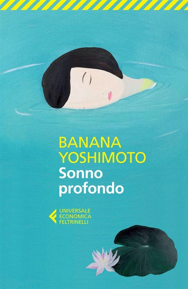 ✓ Sonno profondo   Banana Yoshimoto