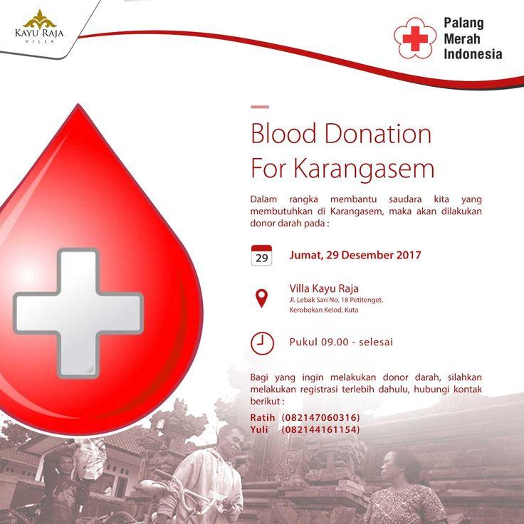 Blood Donation Villa Kayu Raja mengadakan acara Donor Darah untuk saudara kita yang membutuhkan di Karangasem, Bali . Ayo Donor, Gratis . Villa Kayu Raja Jl. Lebak Sari No.18 Petitenget, Kerobokan Kelod, Kuta. . Jumat, 29 Desember 2017 Pukul 09.00 WITA - Selesai . Registrasi silahkan Hubungi : RATIH : 082147060316 YULI : 082144161154 . #blood #donations #ayodonor #sharing #charity #bali #karangasem #villakayuraja