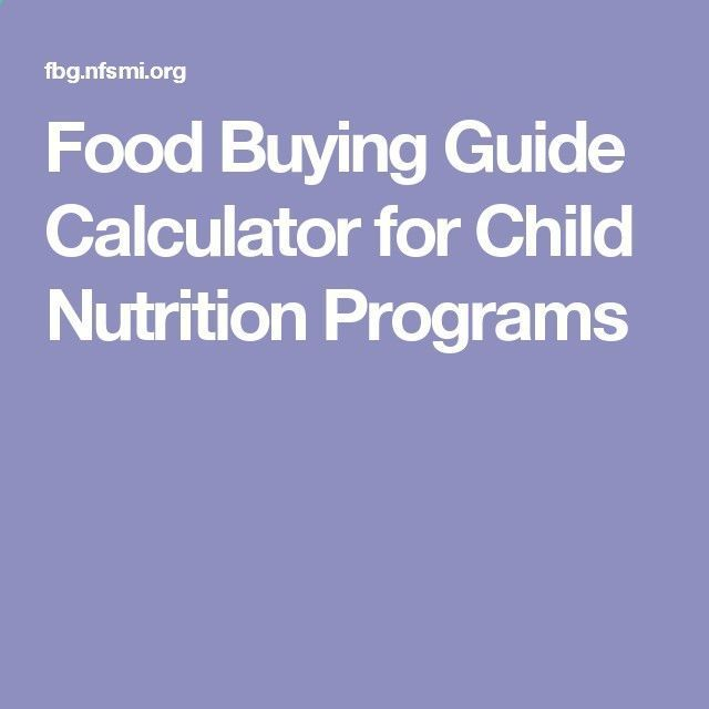 Food Buying Guide Calculator for Child Nutrition Programs #ChildNutrition