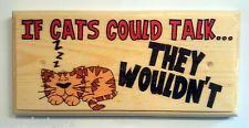 Si les chats pourrait parler.. ils n'auraient pas-Plaque / Signe / Cadeau-chaton chat paresseux 344