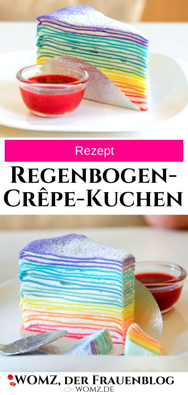 Dieses köstliche Rezept für Regenbogenkreppkuchen ist super einfach und schnell zubereitet.   – WOMZ – Der Frauenblog