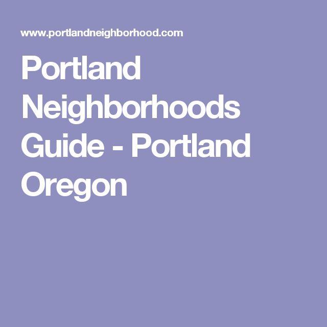 Portland Neighborhoods Guide - Portland Oregon
