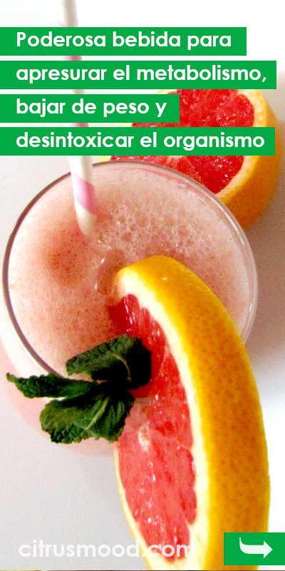 Poderosa bebida para apresurar el metabolismo, bajar de peso y desintoxicar el organismo