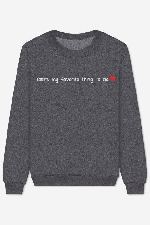 Rad |  Sweater You're My Favorite Thing To Do - CRAZY STUPID LOVE