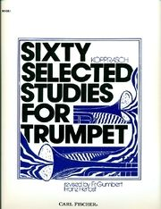 Sixty Selected Studies for Trumpet, Book 1