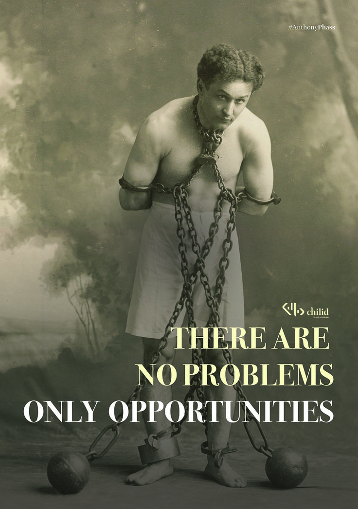 THERE ARE  NOPROBLEMS  ONLY OPPORTUNITIES.  #inspiration #poster #chilid #design #values #designagency