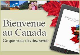 Bienvenue au Canada: Ce que vous devriez savoir